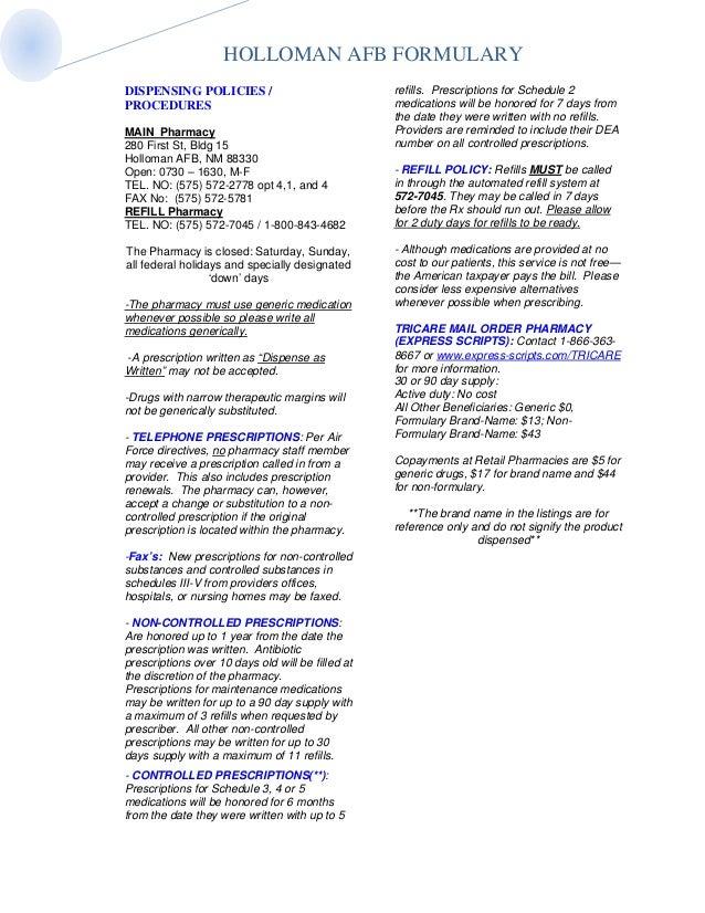 HOLLOMAN AFB FORMULARYDISPENSING POLICIES /                              refills. Prescriptions for Schedule 2PROCEDURES  ...