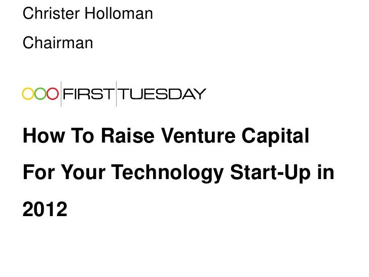 How To Raise VC Funding For A Tech Start-Up in 2012