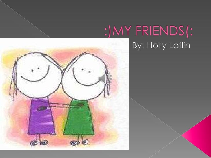 Holly loflinn friends