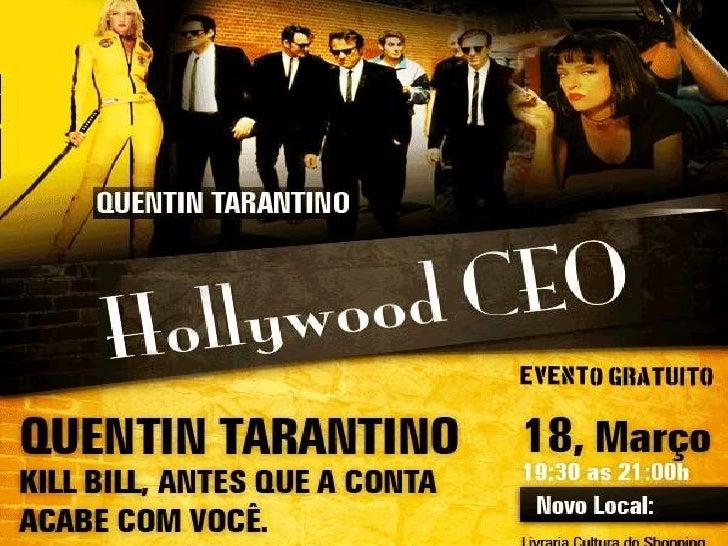 HollywoodCEO:Quentin Tarantino