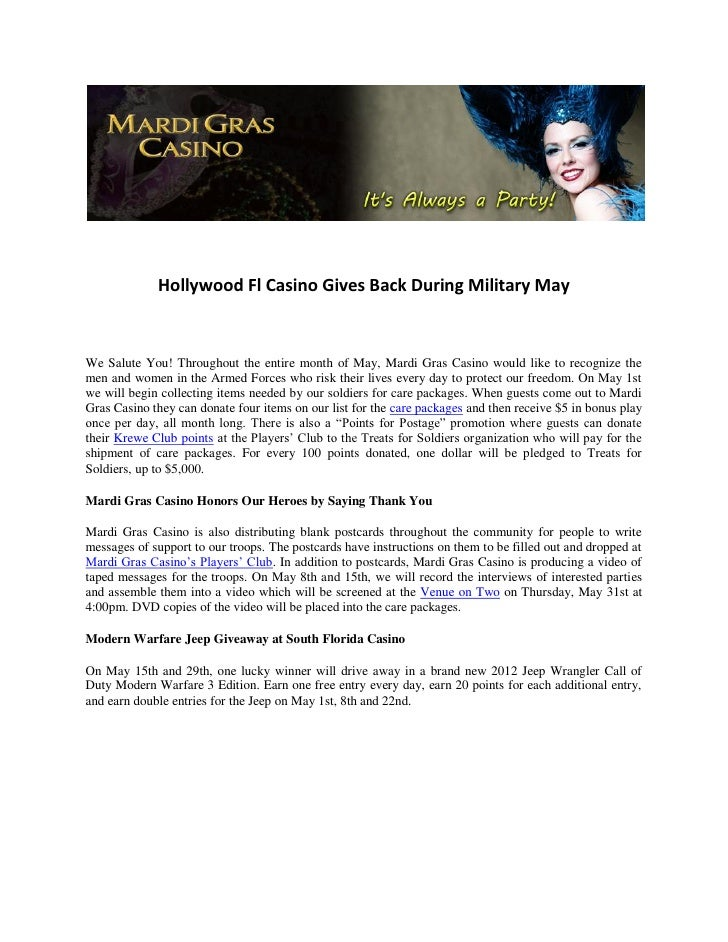 Hollywood Fl Casino Gives Back During Military MayWe Salute You! Throughout the entire month of May, Mardi Gras Casino wou...