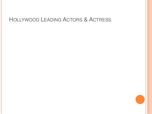 HOLLYWOOD LEADING ACTORS & ACTRESS