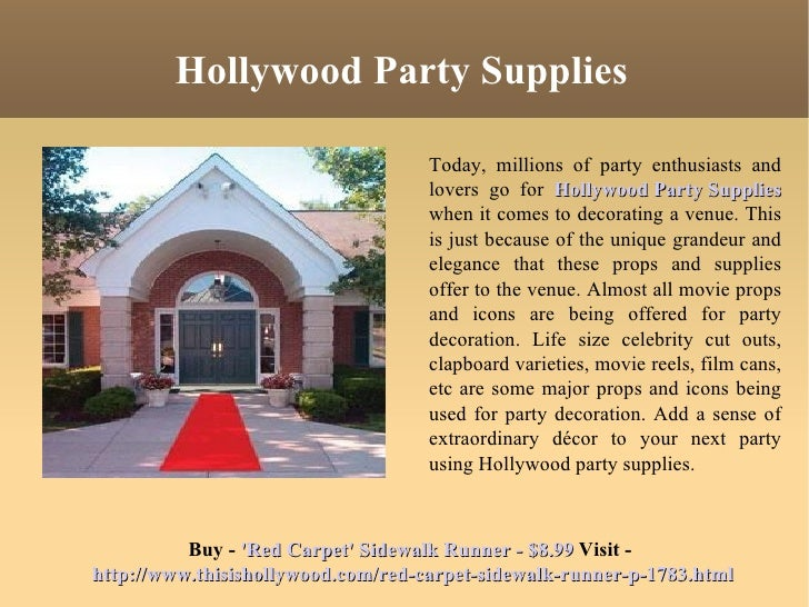 Hollywood Party Supplies                                    Today, millions of party enthusiasts and                      ...