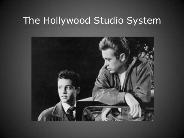 Hollywood Studio System (DAPS 6 and 7)