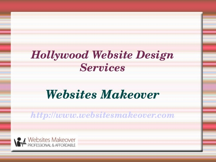 Hollywood Website Design         Services   Websites Makeoverhttp://www.websitesmakeover.com