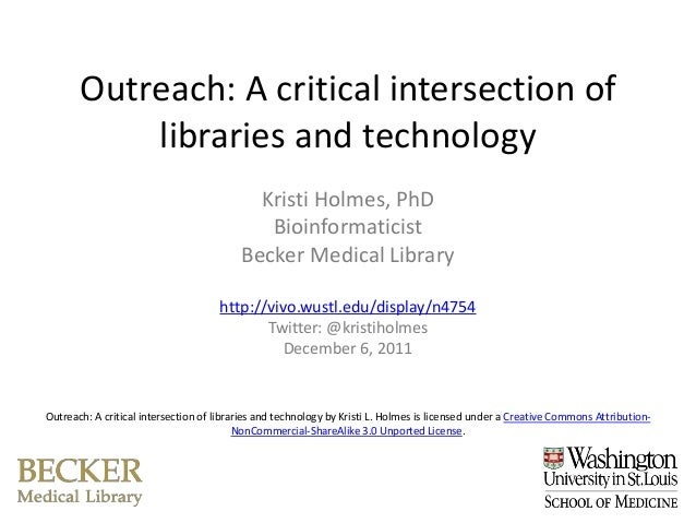Outreach: A critical intersection of           libraries and technology                                            Kristi ...