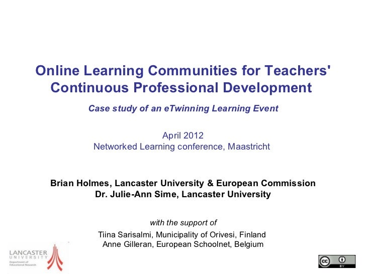 Online Learning Communities for Teachers Continuous Professional Development         Case study of an eTwinning Learning E...