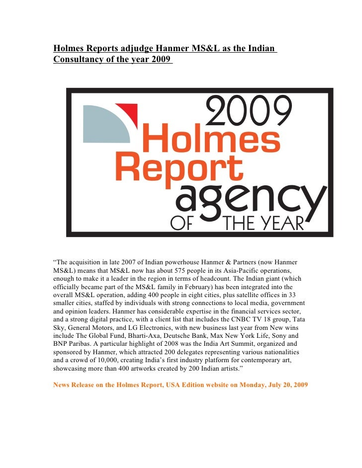 """Holmes Reports adjudge Hanmer MS&L as the Indian Consultancy of the year 2009     """"The acquisition in late 2007 of Indian ..."""