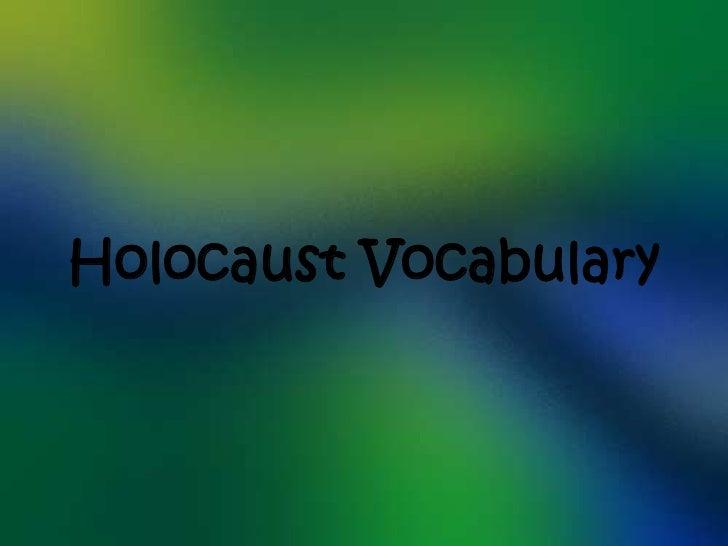 Holocaust Vocabulary<br />