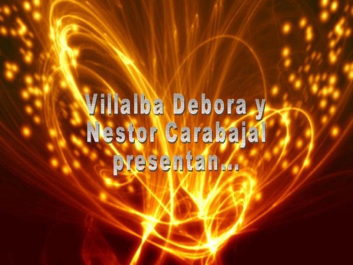 Villalba Debora y Nestor Carabajal presentan...