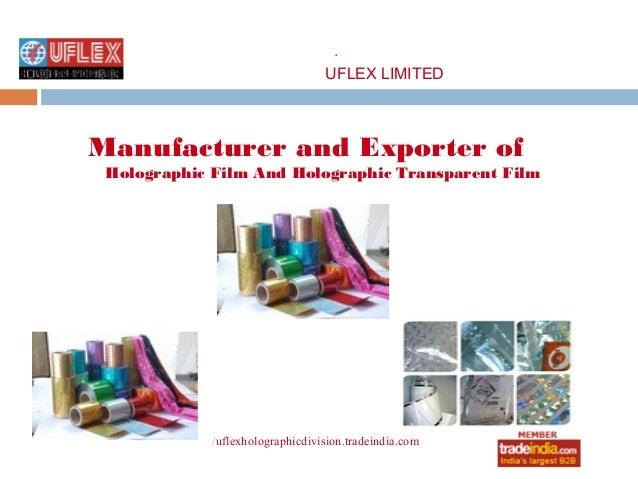 Holographic Film manufacturer,exporter,UFLEX LIMITED