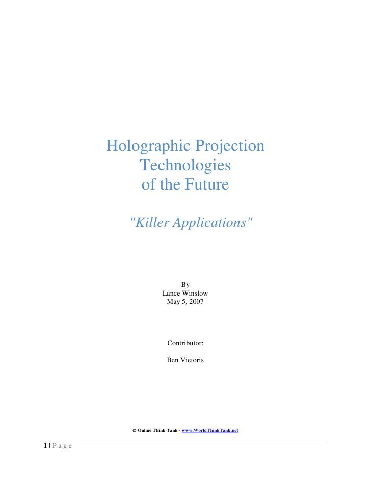 """Holographic Projection             Technologies             of the Future            """"Killer Applications""""                ..."""