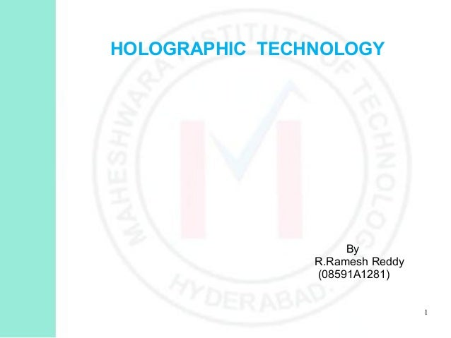 Holograpic technology