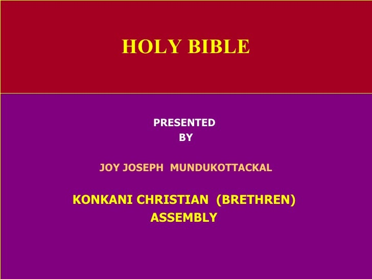 HOLY BIBLE PRESENTED  BY JOY JOSEPH  MUNDUKOTTACKAL KONKANI CHRISTIAN  (BRETHREN)  ASSEMBLY
