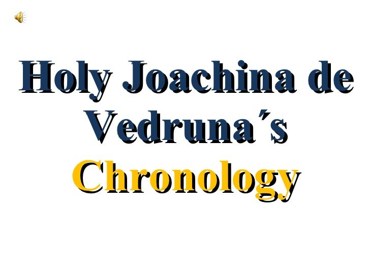 Holy Joachina de Vedruna´s  Chronology