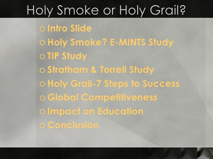 Holy Smoke Or Holy Grail 03