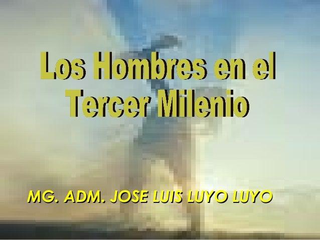 MG. ADM. JOSE LUIS LUYO LUYOMG. ADM. JOSE LUIS LUYO LUYO