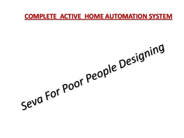 COMPLETE  ACTIVE  HOME AUTOMATION SYSTEM