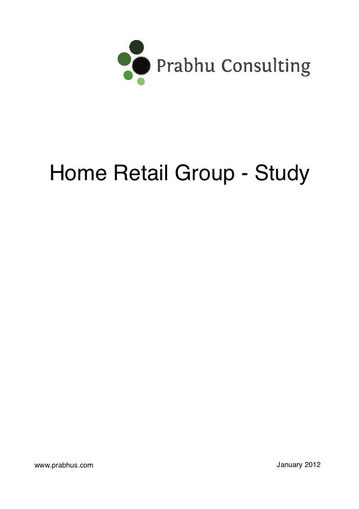 Home Retail Group - Study by Prabhu Consulting