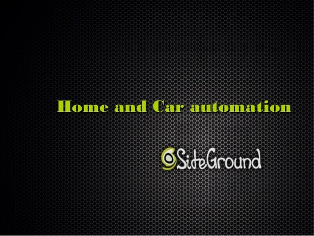 Home and Car automation