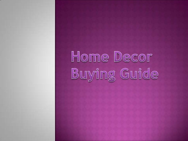 Home Decor Buying Guide