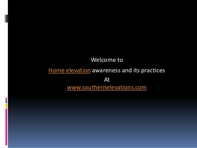 Home elevation-awareness-and-its-practices