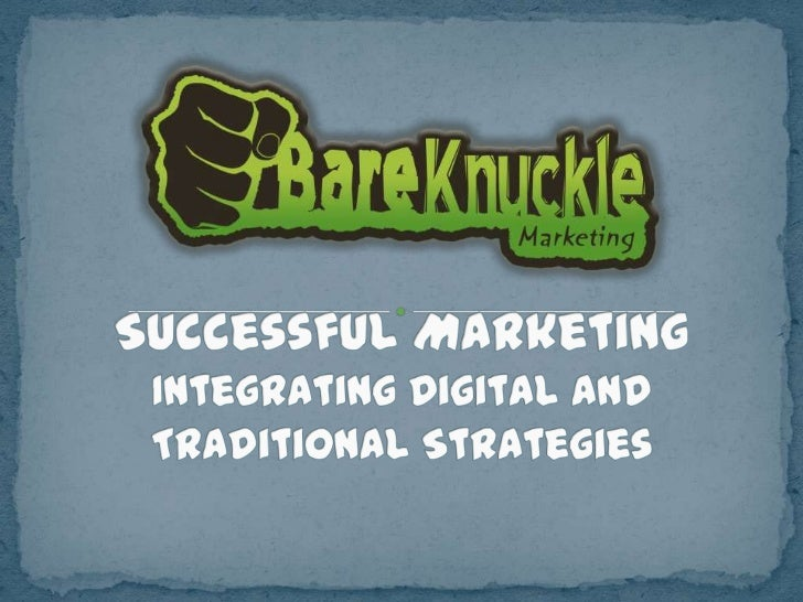 Integrating Digital and Traditional Marketing