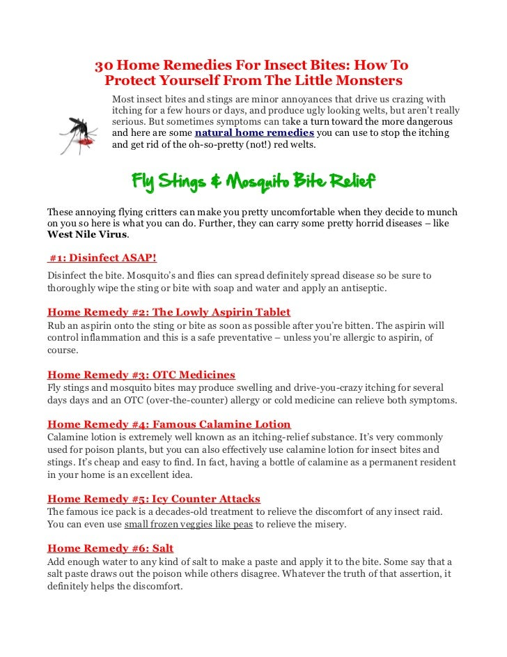 30 Home Remedies For Insect Bites: How To            Protect Yourself From The Little Monsters               Most insect b...