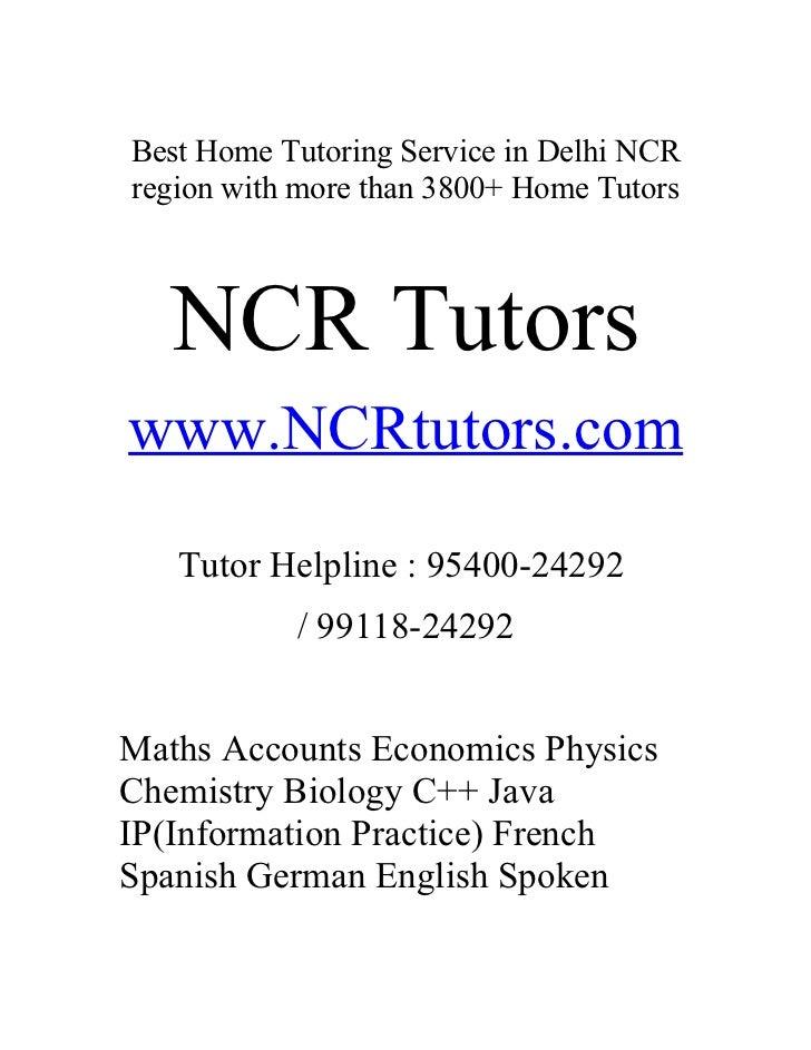 Best Home Tutoring Service in Delhi NCRregion with more than 3800+ Home Tutors   NCR Tutorswww.NCRtutors.com   Tutor Helpl...