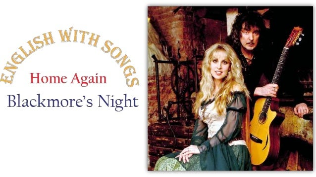 Blackmore's Night - Home again - English with songs