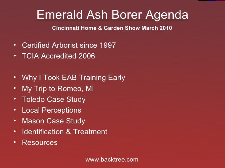 Emerald Ash Borer Agenda <ul><li>Why I Took EAB Training Early </li></ul><ul><li>My Trip to Romeo, MI </li></ul><ul><li>To...