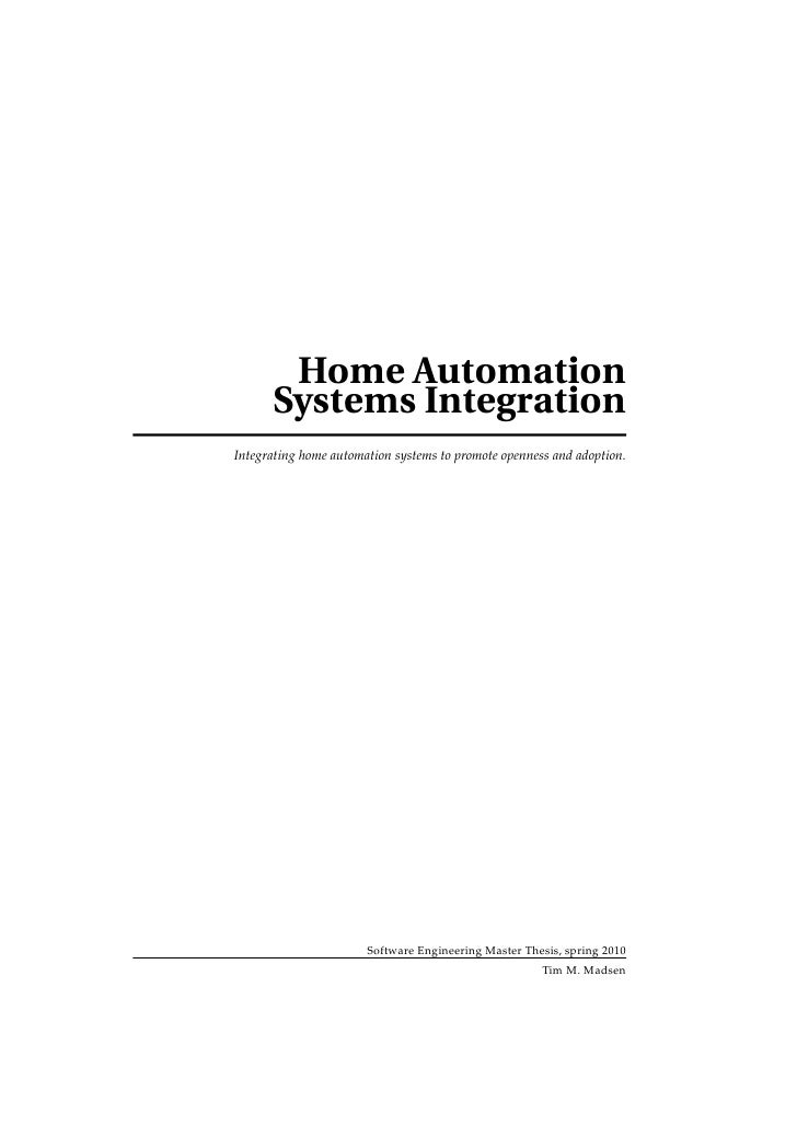 Home Automation      Systems IntegrationIntegrating home automation systems to promote openness and adoption.             ...