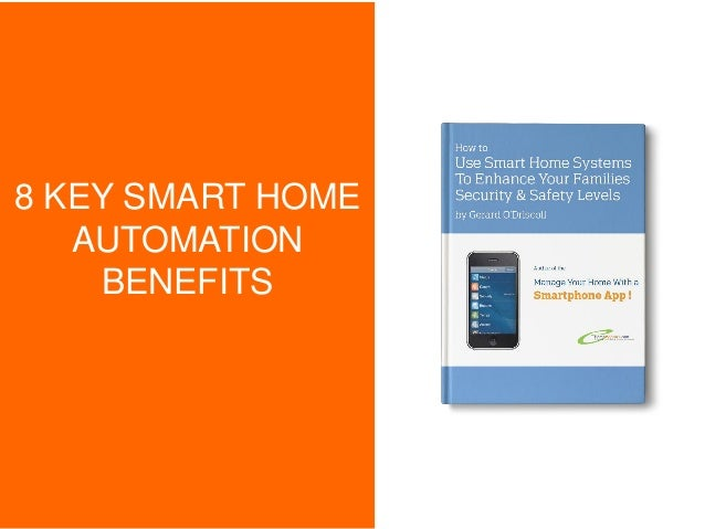 8 KEY SMART HOME AUTOMATION BENEFITS