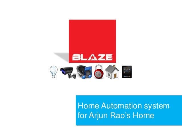 Home automation application by blaze automation 2010