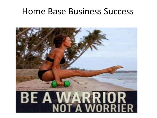 Home Base Business Success