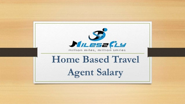 home based travel salary