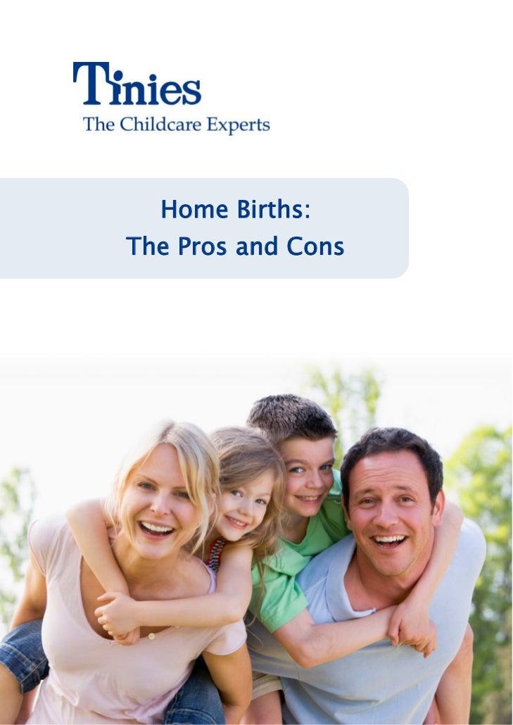 Home Pregnancy Births - Pros & Cons