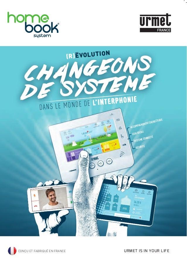 CONÇU ET FABRIQUÉ EN FRANCE CHANGEONS DE SYSTEME (R)EVOLUTION ACCOMPAGNEMENT ÉNERGÉTIQUE LIEN SOCIAL SYSTÈME CONNECTÉ SÉCU...