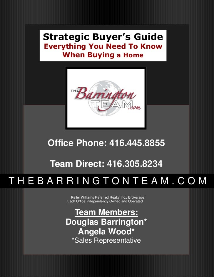 Strategic Buyer's Guide   Everything You Need To Know       When Buying a Home    Office Phone: 416.445.8855    Team Direc...