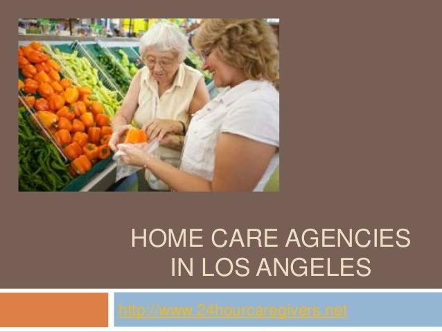 Home care agencies in los angeles