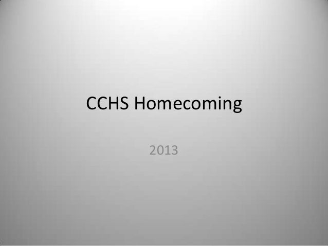 CCHS Homecoming 2013