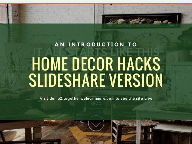 Home decor hacks demo for Home decor hacks