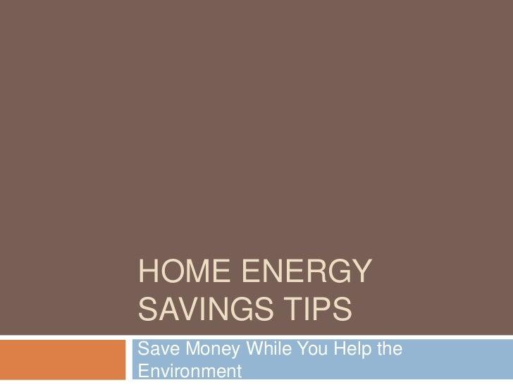 Home energy savings tips
