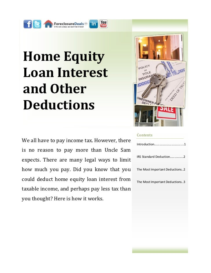 Home EquityLoan Interestand OtherDeductions                                                ContentsWe all have to pay inco...
