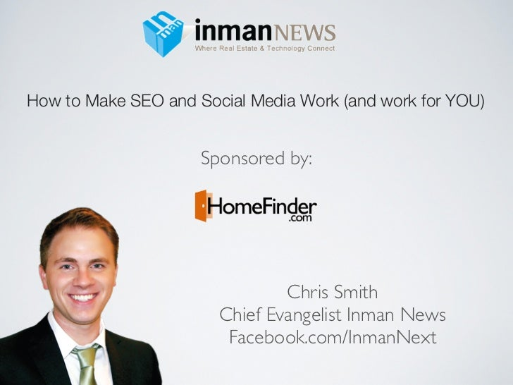 How to Make SEO and Social Media Work (and work for YOU)                     Sponsored by:                               C...