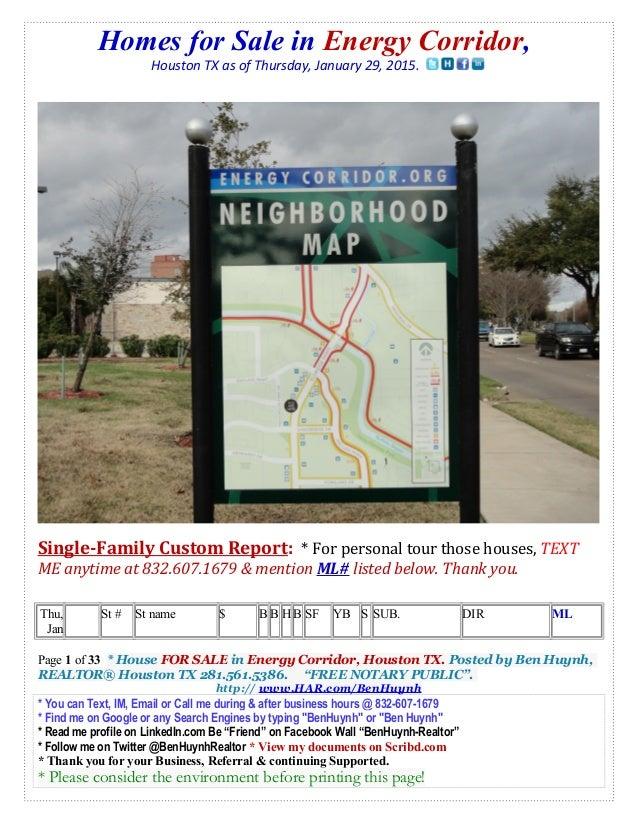 Homes for Sale in Energy Corridor, Houston TX as of Thursday, January 29, 2015. Single-Family Custom Report: * For persona...