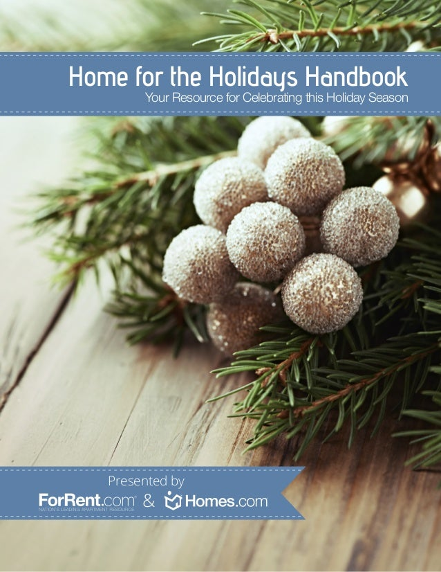 Home for the Holidays Handbook Your Resource for Celebrating this Holiday Season  Presented by  &
