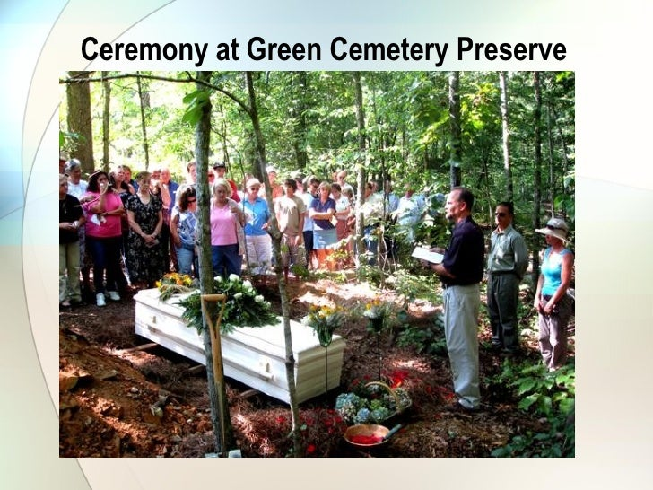 green burial funerals Green burial council, ojai, california 5,044 likes 32 talking about this encouraging environmentally sustainable deathcare options and the.