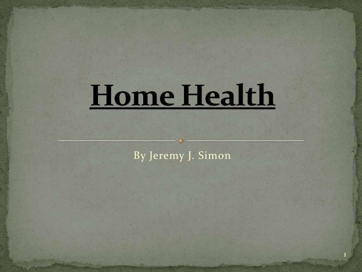 Home Health   Intro