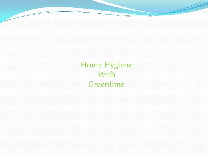 Home Hygiene <br />With <br />Greenlime<br />